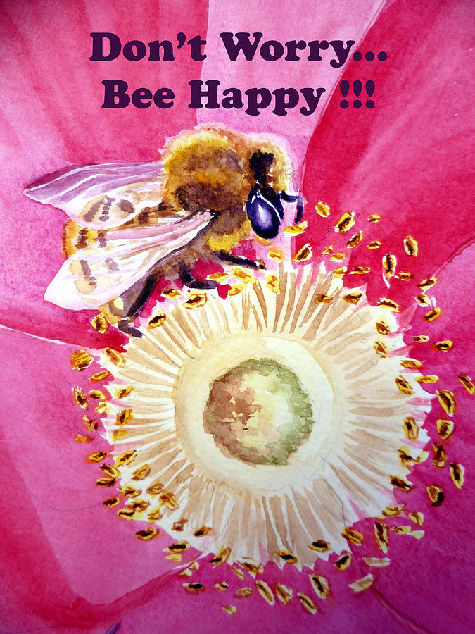 Bee Painting - Bee Happy  by Irina Sztukowski