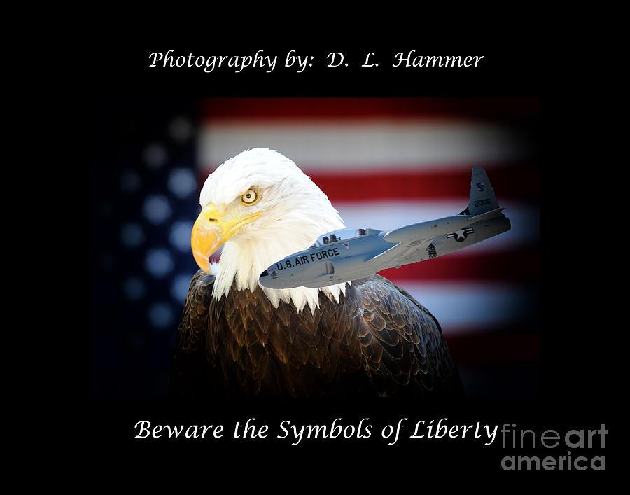 Bird Photograph - Beware The Symbols Of Liberty by Dennis Hammer