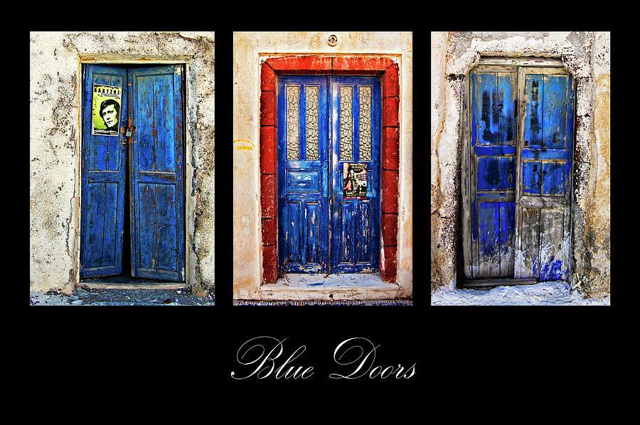 Door Photograph - Blue Doors Of Santorini by Meirion Matthias