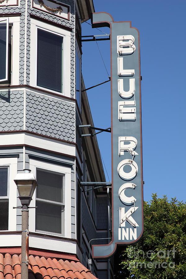 Bay Area Photograph - Blue Rock Inn - Larkspur California - 5d18498 by Wingsdomain Art and Photography