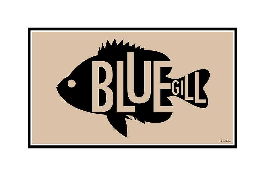 Bluegill Digital Art - Bluegill by Geoff Strehlow