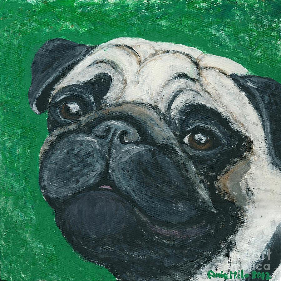 Pug Painting - Bo The Pug by Ania M Milo