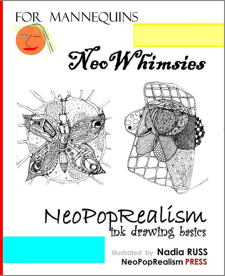 Books Mixed Media - Book By Neopoprealism Press by NeoWhimsies NeoPopRealism Ink Drawing Basics for Mannequins