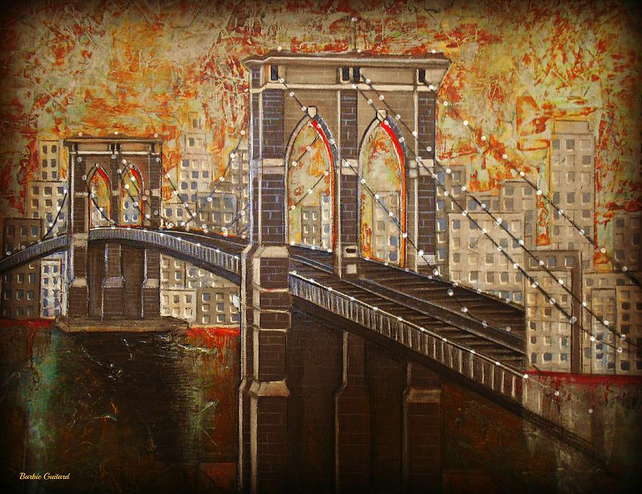 Ny Painting - Brooklyn Bridge Ll by Barbie Guitard