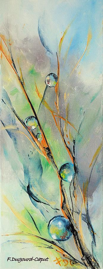 Drops Painting - Cavale by Francoise Dugourd-Caput