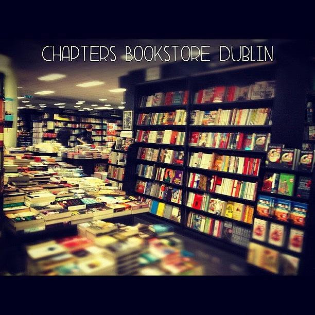 Dublin Photograph - Chapters Bookstore. #dublin by David Lynch