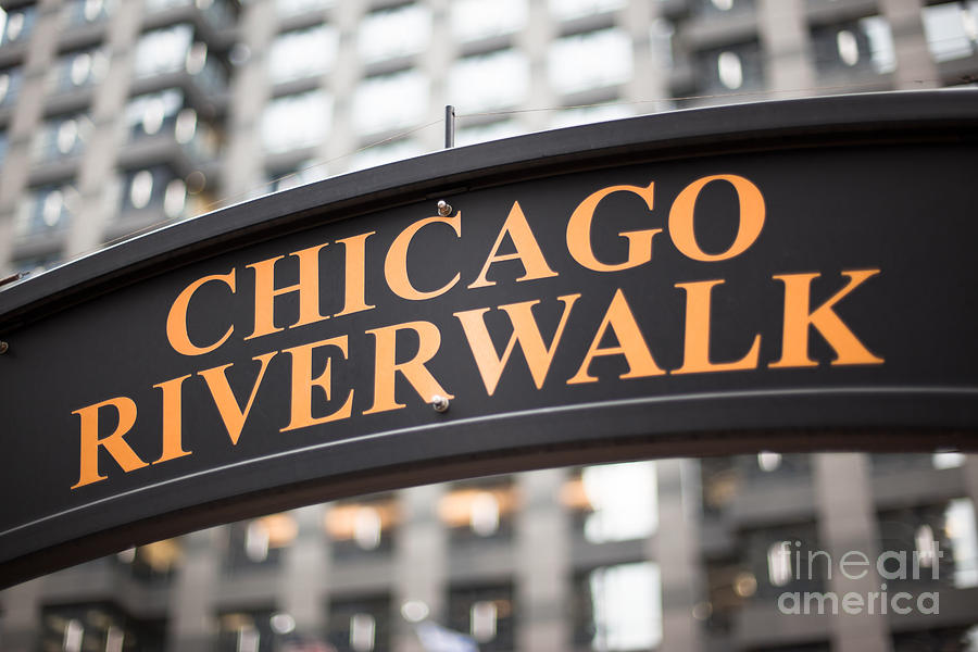 Chicago Photograph - Chicago Riverwalk Sign by Paul Velgos