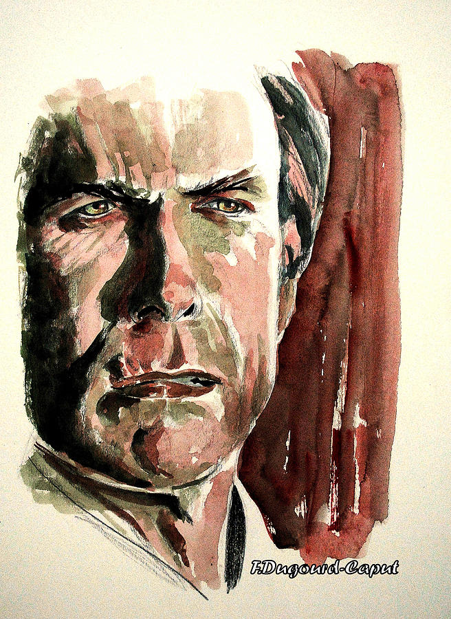 Actor Painting - Clint Eastwood by Francoise Dugourd-Caput