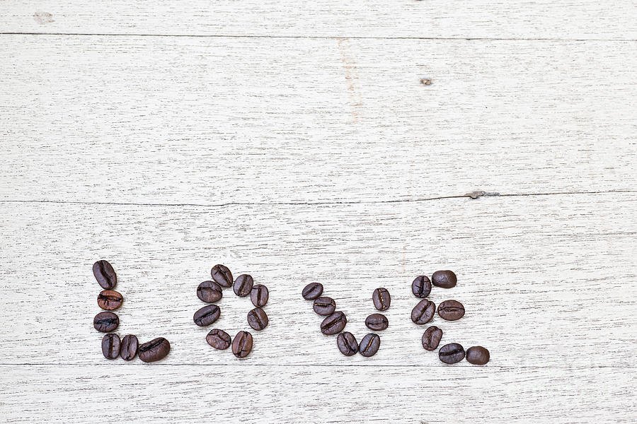 Abstract Photograph - Coffee Beans And Word Of Love by Chavalit Kamolthamanon