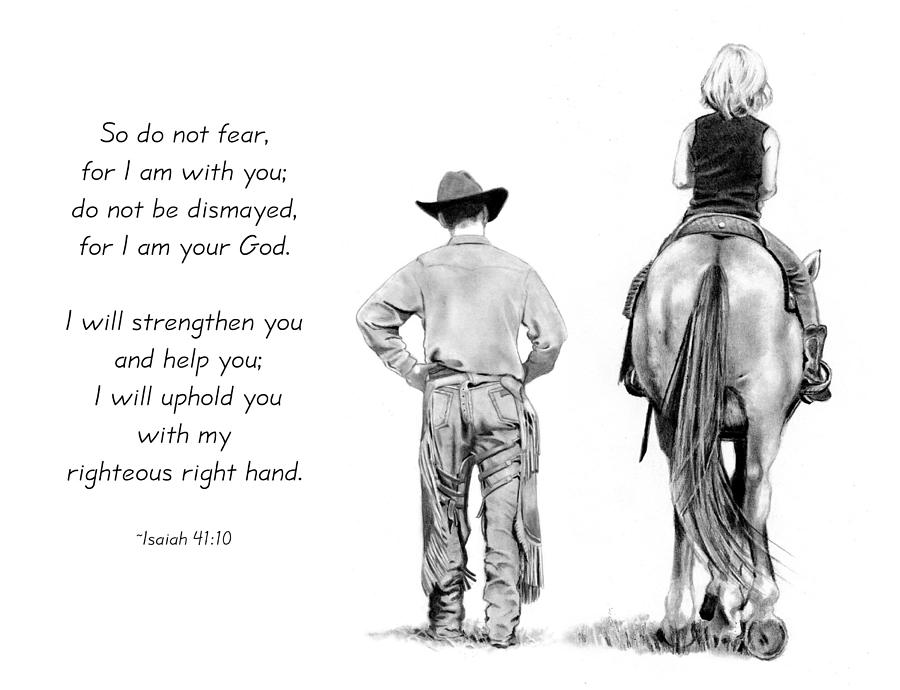 Cowboy Drawing - Cowboy And Rider With Bible Verse by Joyce Geleynse