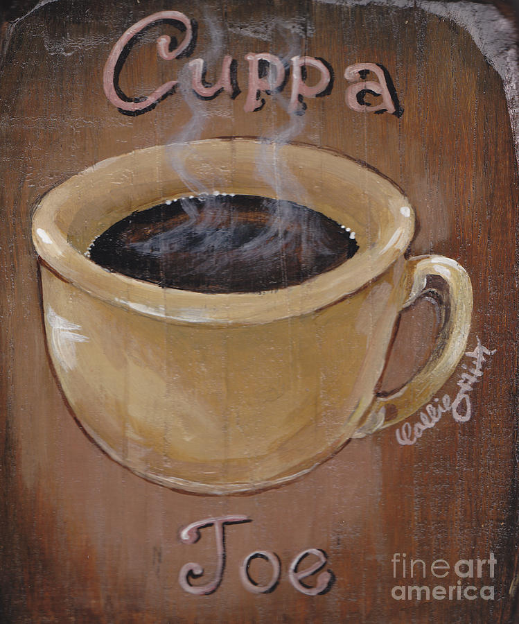 Wood Plaque Painting - Cuppa Joe by Callie Smith