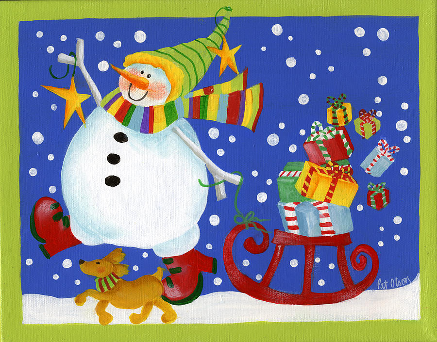 Snowman Painting - Delivering The Gifts by Pat Olson