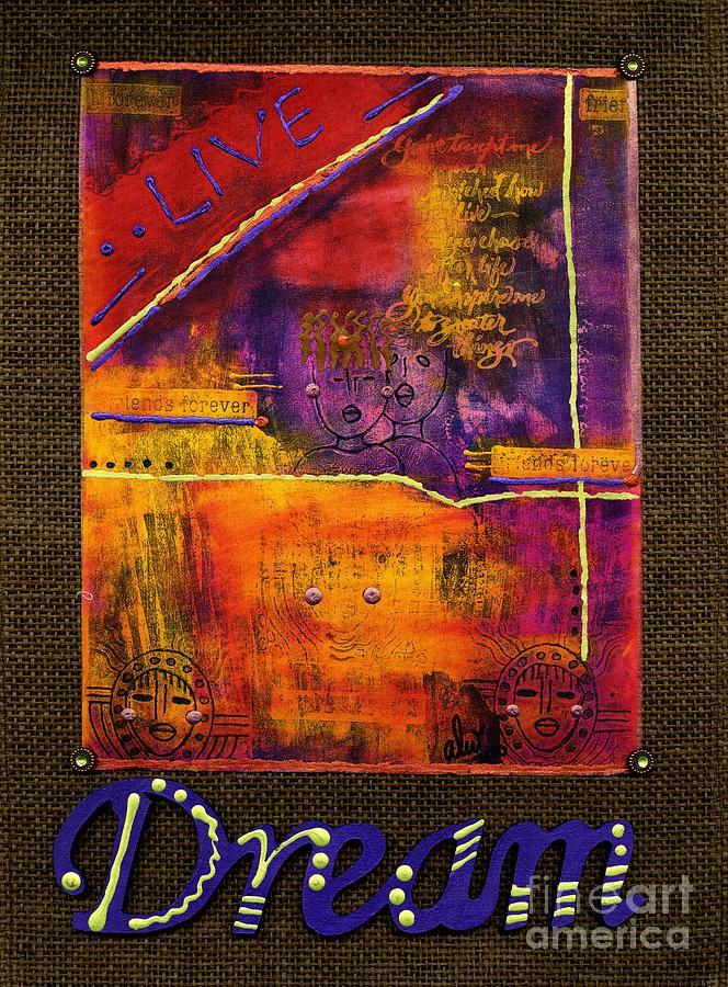 Women Mixed Media - Dream Banner by Angela L Walker