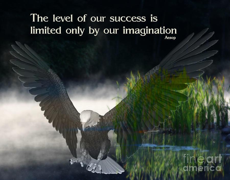 Eagle Success Digital Art By Smilin Eyes Treasures