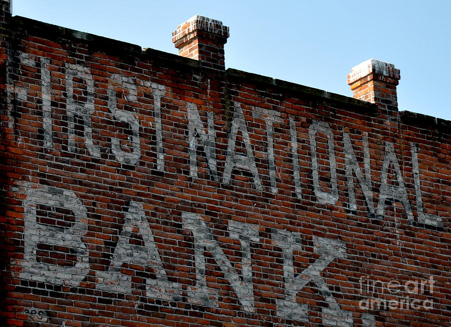 Sign Photograph - First National Bank by Tanya  Searcy