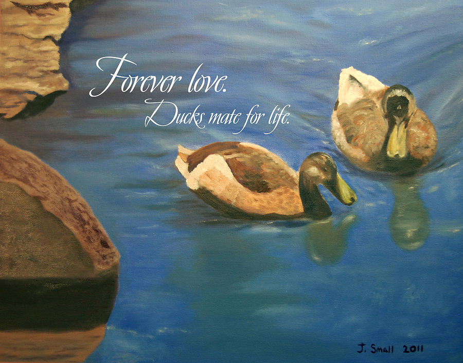 Ducks Painting - Forever Love by John Small and Paul Carr