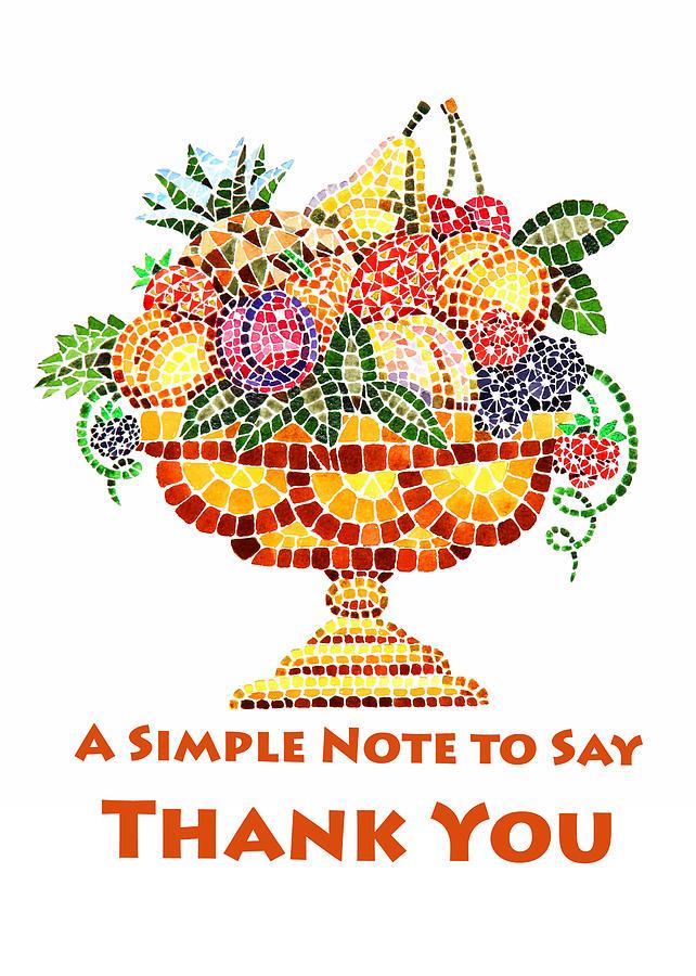 Mosaic Painting - Fruit Mosaic Thank You Note by Irina Sztukowski