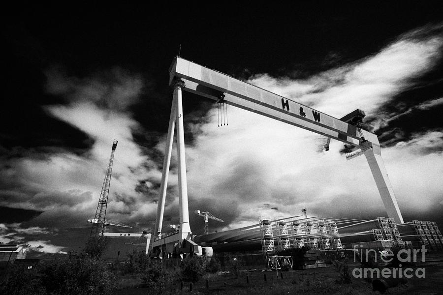 Titanic Photograph - Giant Harland And Wolff Cranes Goliath Amd Samson With Wind Turbine Blades At Shipyard Titanic by Joe Fox