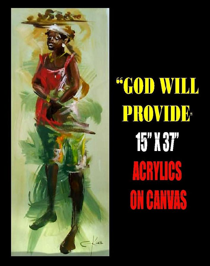 God Will Provide Painting by Clement Martey