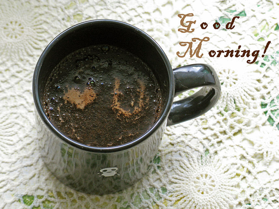 Coffee Photograph - Good Morning To The Loved One by Ausra Huntington nee Paulauskaite