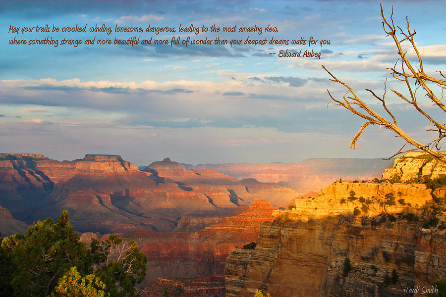 Grand Canyon Quotes Grand Canyon Splendor   With Quote Photograph by Heidi Smith Grand Canyon Quotes