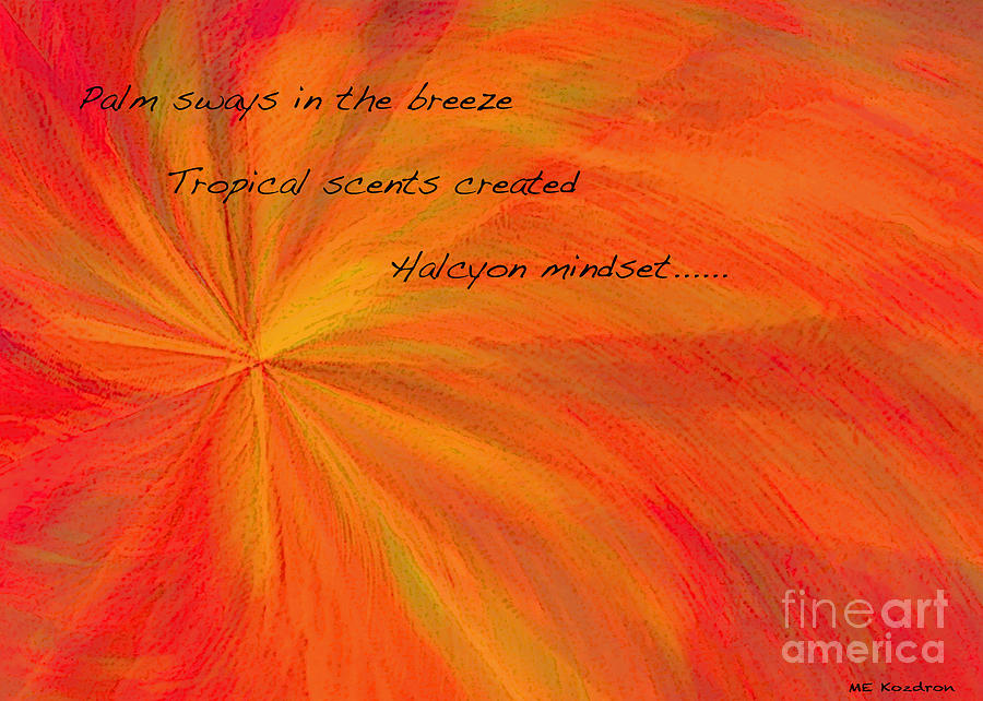 Abstract Digital Art - Halcyon Haiku by ME Kozdron