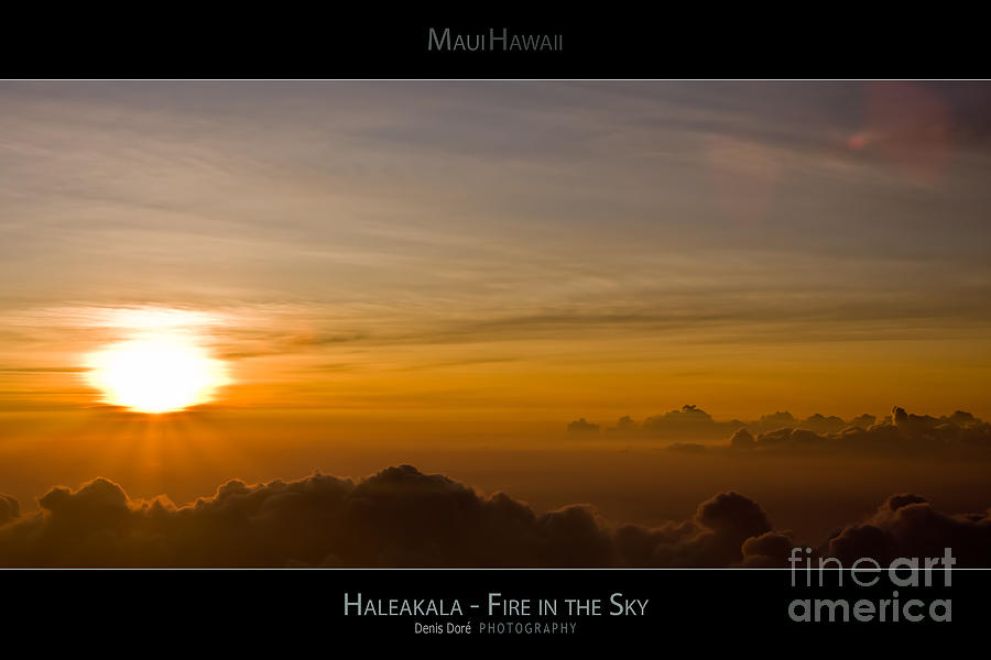Above Photograph - Haleakala Sunset - Fire in the Sky - Maui Hawaii Posters Series by Denis Dore