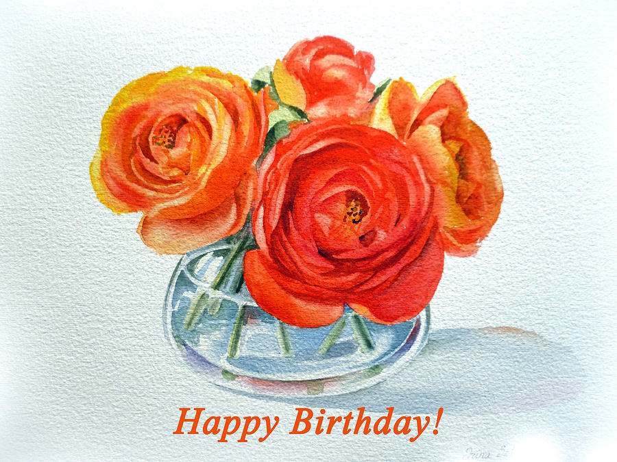 Ranunculus Painting - Happy Birthday Card Flowers by Irina Sztukowski
