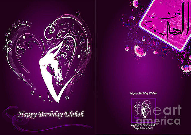 Happy Birthday Elaheh Digital Art by Ramin Torabi