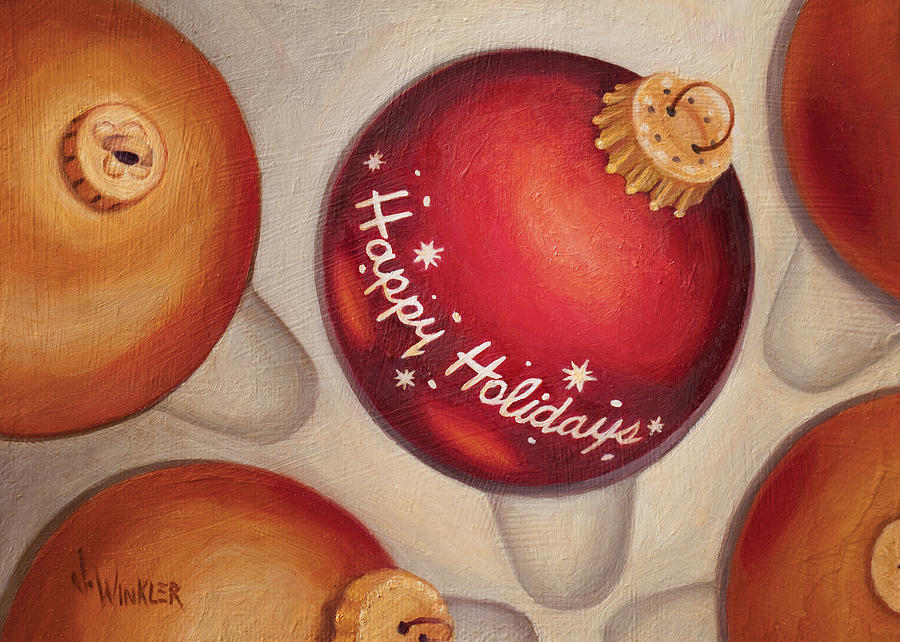 Holiday Painting - Happy Holidays by Joe Winkler