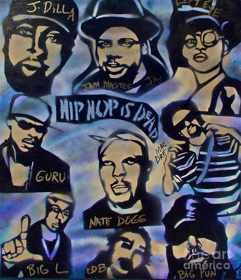 Hip Hop Painting - Hip Hop Is Dead #1 by Tony B Conscious
