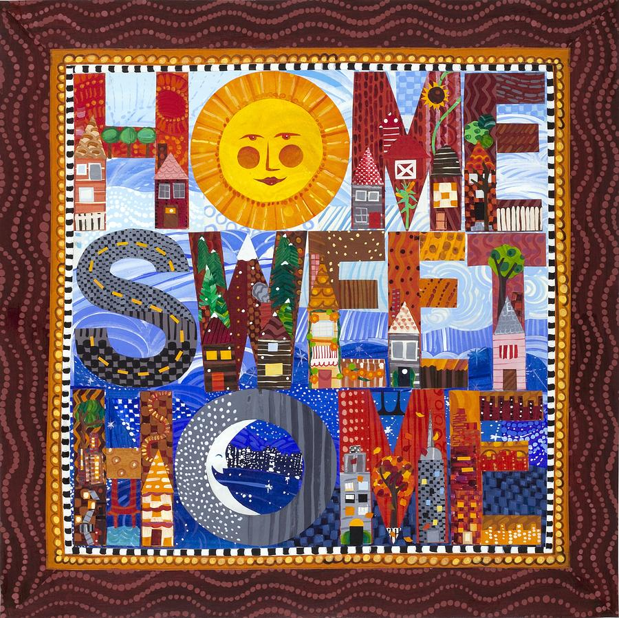 Home sweet home painting - Home Sweet Home Painting Home Sweet Home By Barbara Esposito