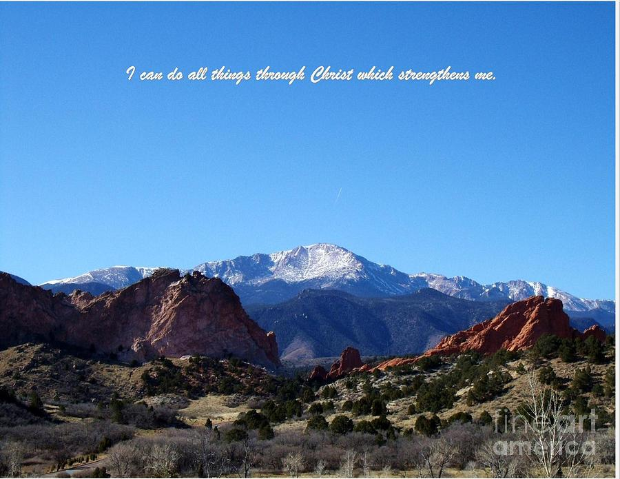I Can Do All Things Through Christ Which Strengthens Me Photograph