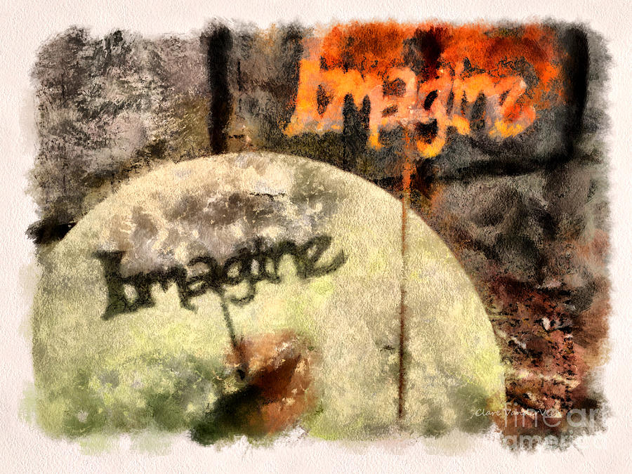 Imagine Photograph - Imagine by Clare VanderVeen
