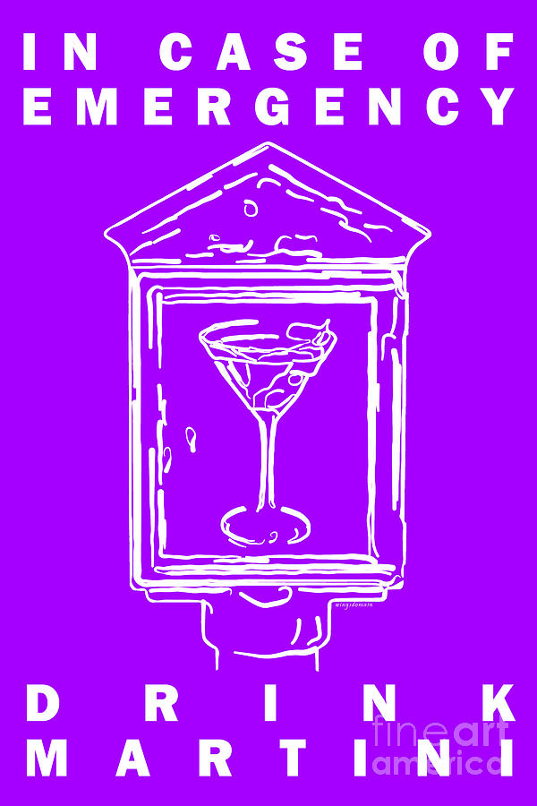 Alcohol Photograph - In Case Of Emergency - Drink Martini - Purple by Wingsdomain Art and Photography