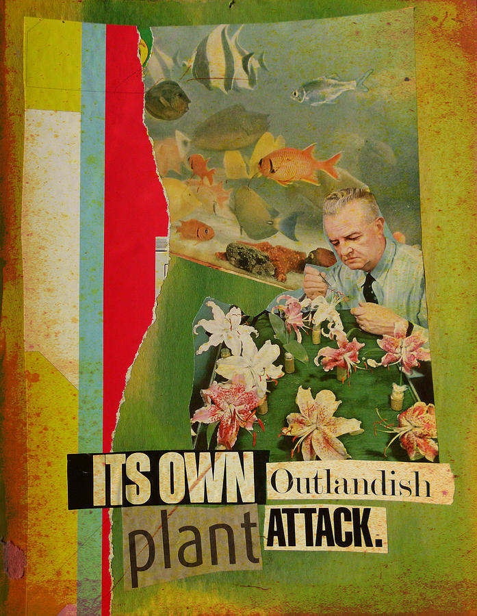 Collage Mixed Media - Its Own Outlandish Plant Attack by Adam Kissel