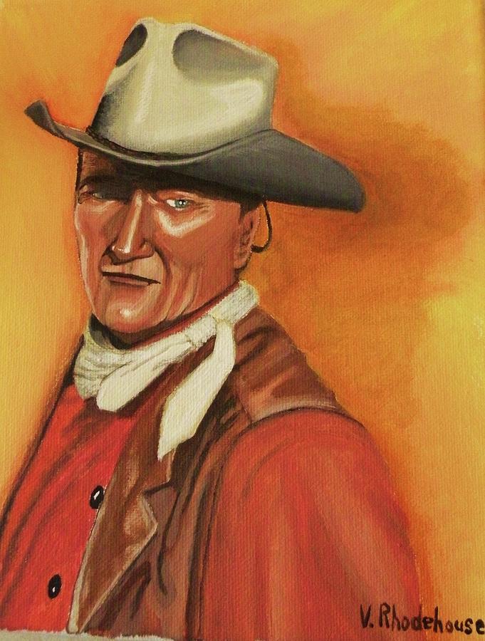 John Wayne Painting - John Wayne by Victoria Rhodehouse