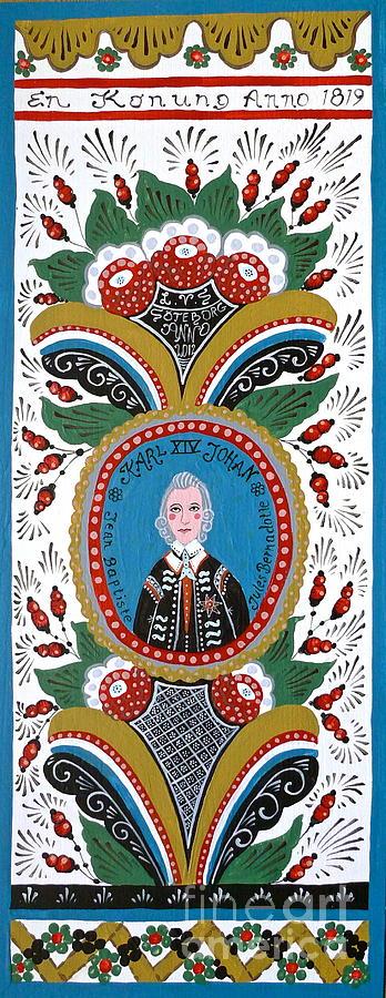 Charles Xiv John Of Sweden Painting - King Karl Johan Of Sweden by Leif Sodergren
