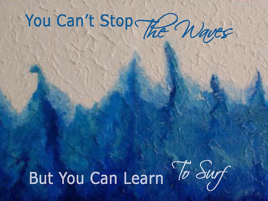 Waves Mixed Media - Learning To Surf by The Art With A Heart By Charlotte Phillips