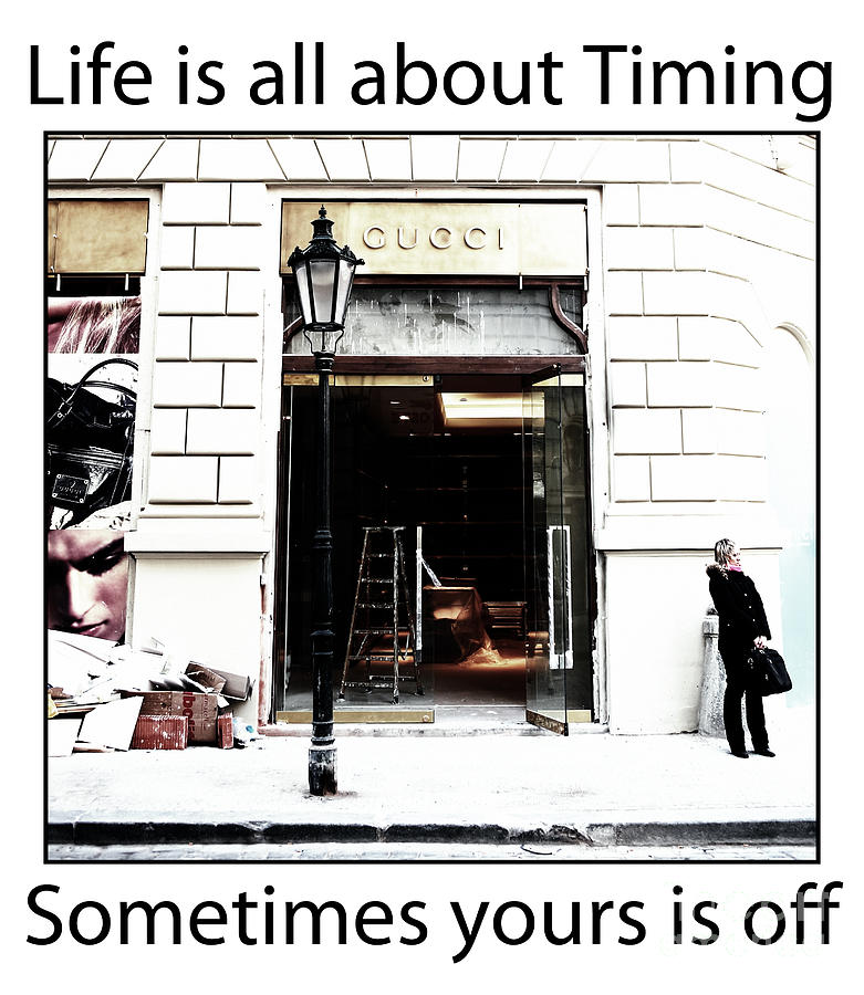 Timing Photograph - Life Is About Timing by John Rizzuto