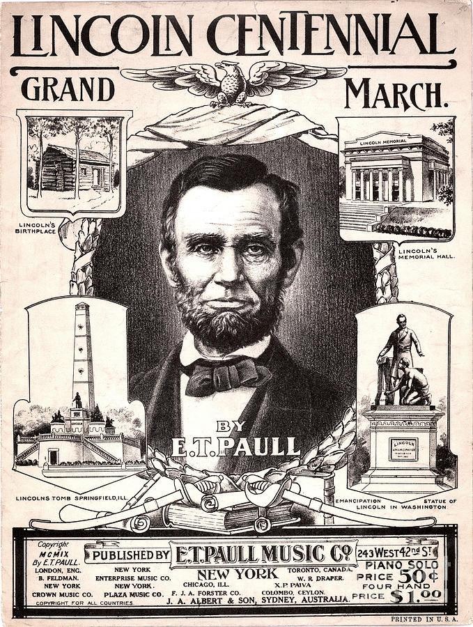 1909 Photograph - Lincoln Centennial, C1909 by Granger