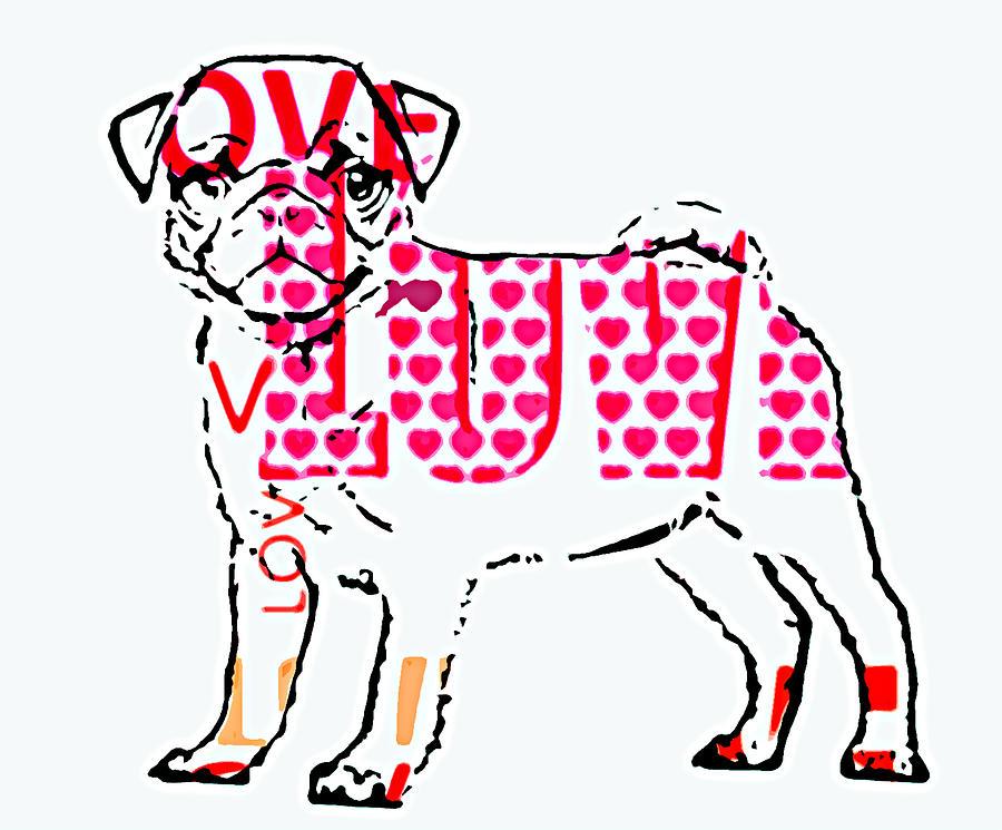 Dog Digital Art - Love My Pug by Rpics Rpics