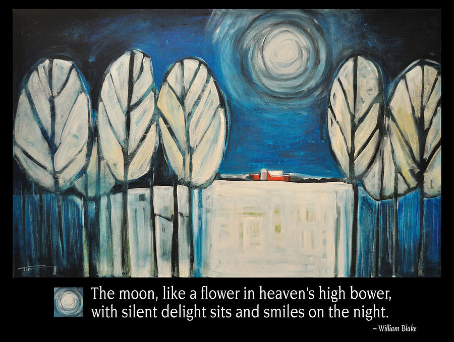 Moon Painting - Moon Quote Poster by Tim Nyberg