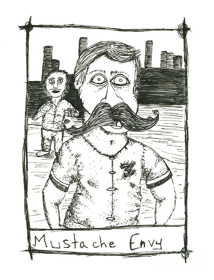 Mustache Drawing - Mustache Envy by Michael Mooney