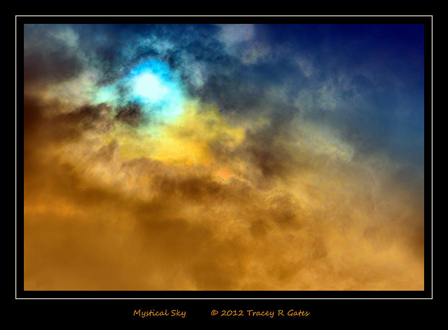 Sky Photograph - Mystical Sky by Tracey R Gates