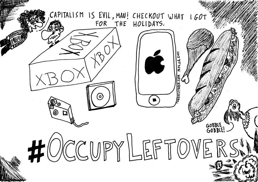 Occupy Leftovers Editorial Cartoon Drawing By Yasha Harari