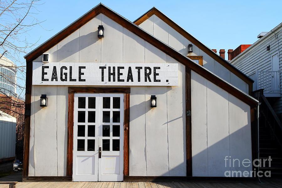 Sacramento Photograph - Old Sacramento California . Eagle Theatre . 7d11490 by Wingsdomain Art and Photography