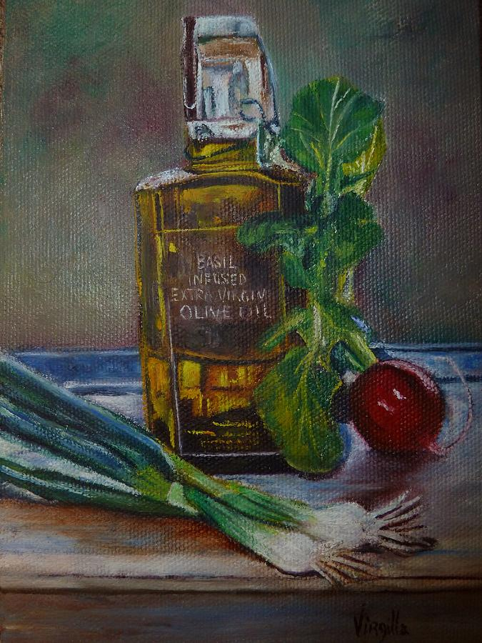 Olive Oil With Onions And Radish Painting by Virgilla Lammons