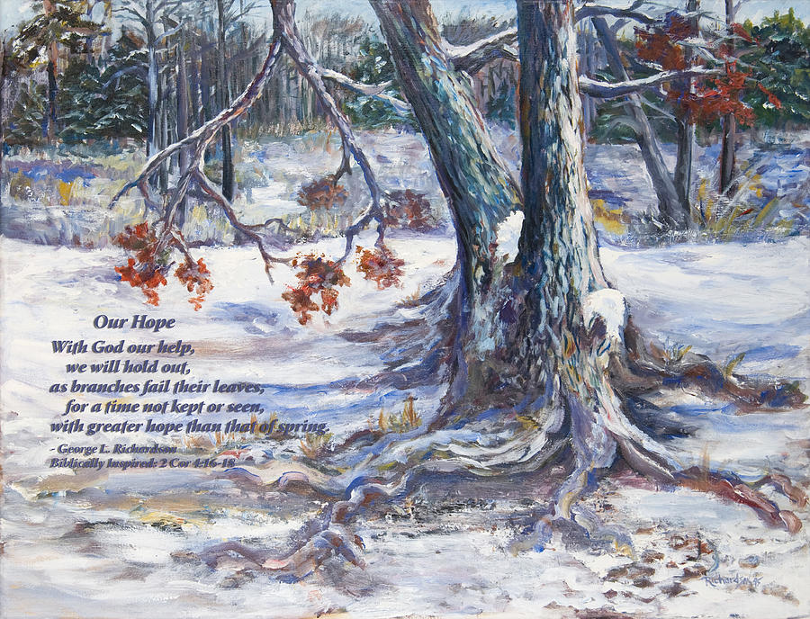 Trees Painting - Our Hope With Poem by George Richardson
