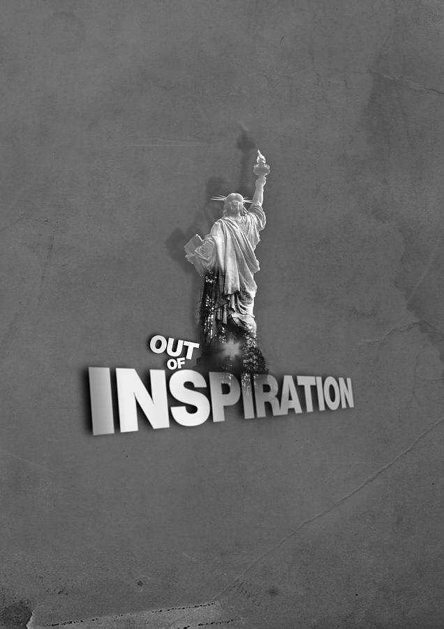 Statue Of Liberty Digital Art - Out Of Inspiration by Daniel Stephen Gallery